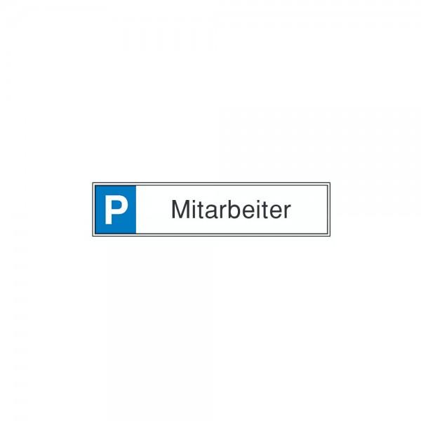 Parkplatzschild Mitarb. Aluminium geprägt